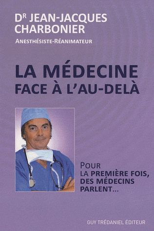 MEDECINE FACE A L'AU DELA (LA)