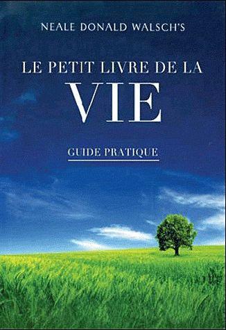 PETIT LIVRE DE LA VIE (LE)