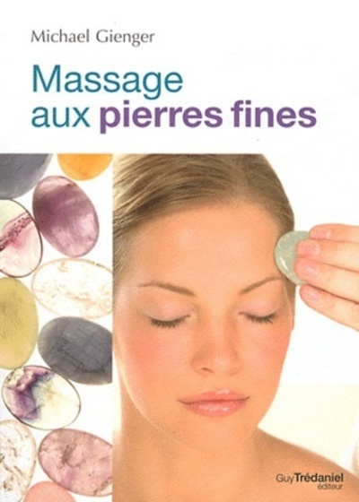 MASSAGE AUX PIERRES FINES (LE)