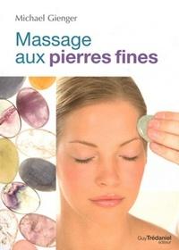 MASSAGE AUX PIERRES FINES (LE)