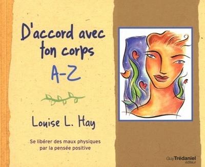 D'ACCORD AVEC TON CORPS A-Z