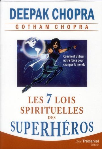 7 LOIS SPIRITUELLES DES SUPERHEROS (LES)