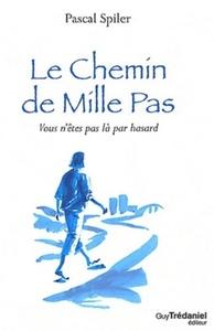 LE CHEMIN DE MILLE PAS