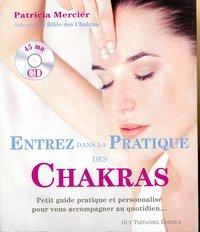 ENTREZ DANS LA PRATIQUE DES CHAKRAS AVEC CD