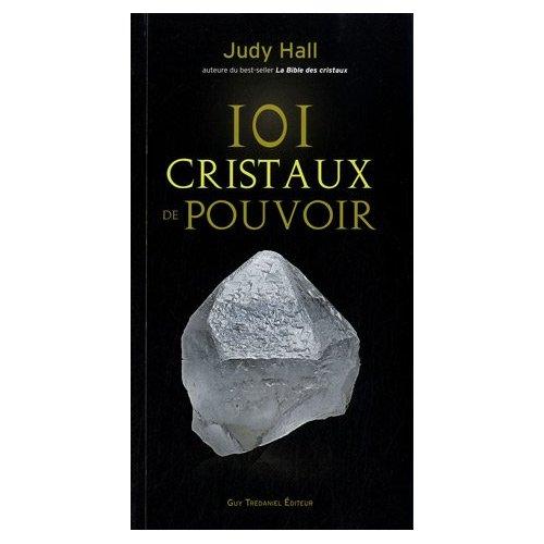 101 CRISTAUX DE POUVOIR