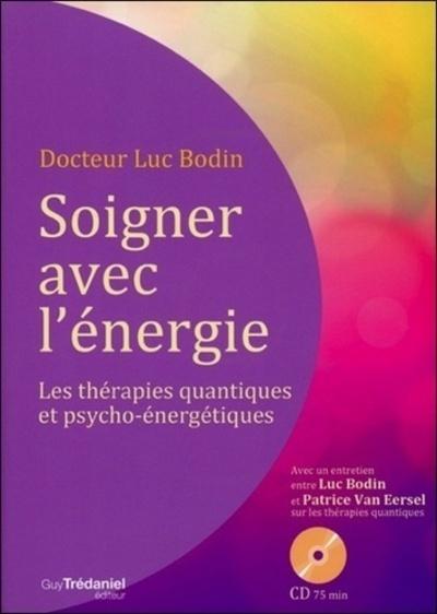 SOIGNER AVEC L'ENERGIE (CD)