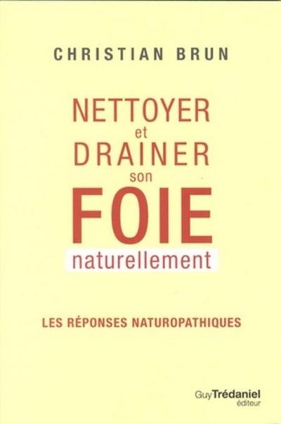 NETTOYER ET DRAINER SON FOIE NATURELLEMENT