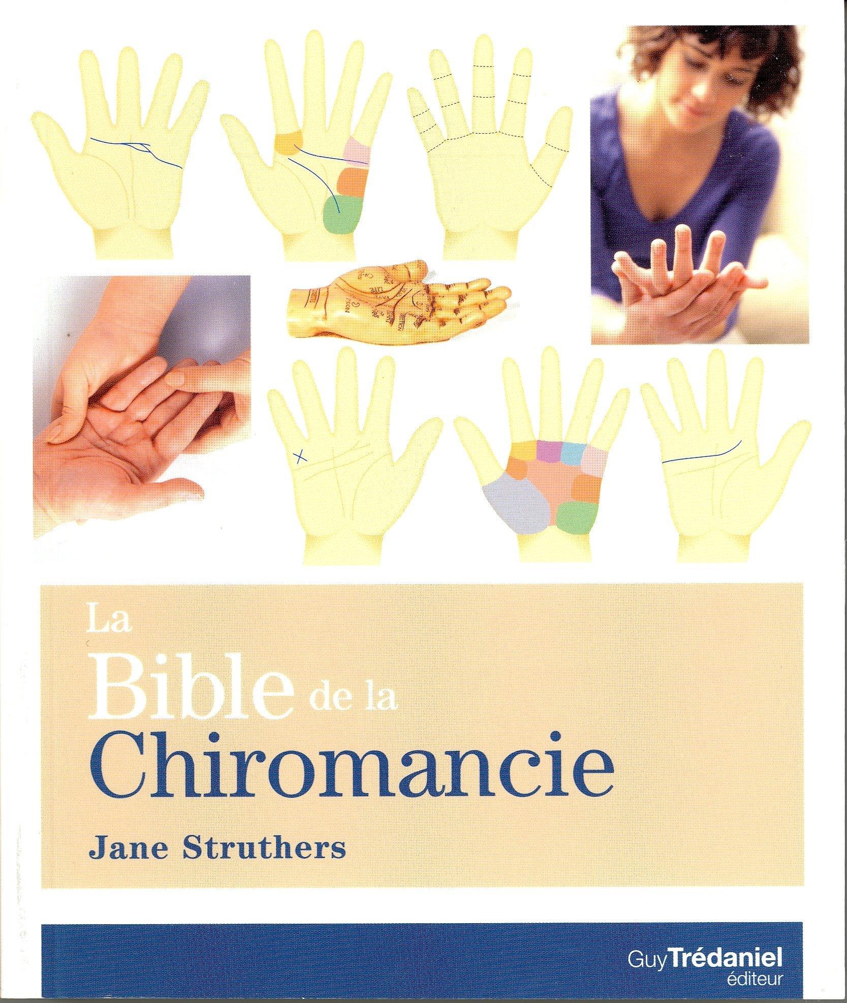 BIBLE DE LA CHIROMANCIE (LA)