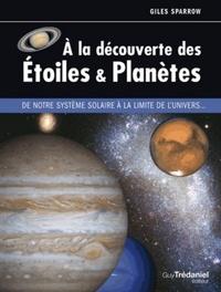 A LA DECOUVERTE DES ETOILES ET PLANETES