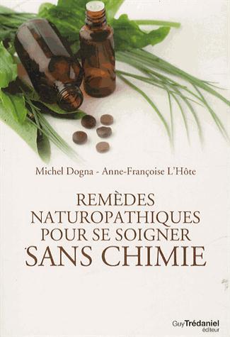 REMEDES NATUROPATHIQUES POUR SOIGNER SANS CHIMIE