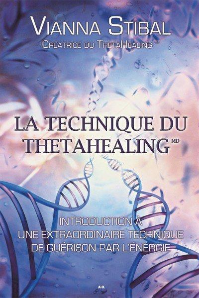 TECHNIQUE DU THETAHEALING (LA)