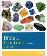 BIBLE DES CRISTAUX (LA) VOLUME 3