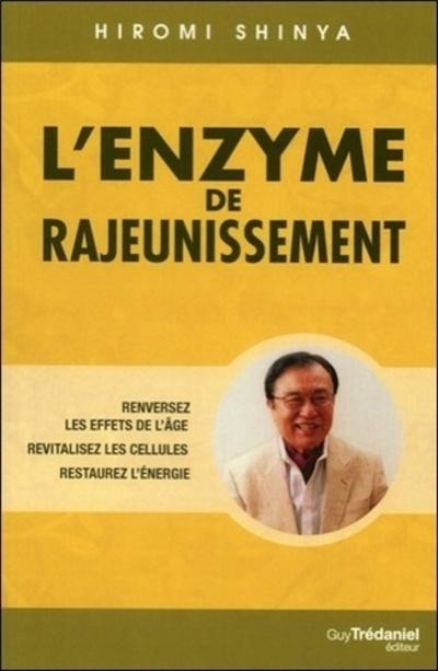 ENZYME DE RAJEUNISSEMENT (L')