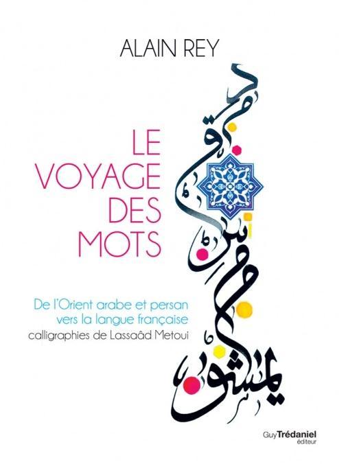VOYAGE DES MOTS (LE)
