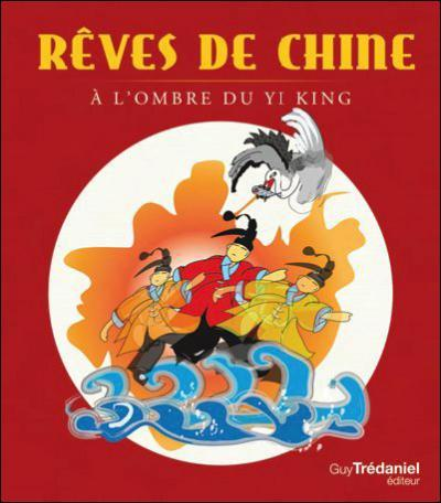 REVE DE CHINE