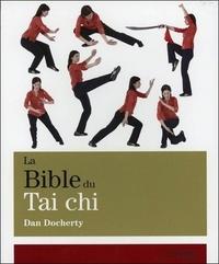 BIBLE DU TAI CHI (LA)