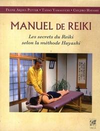 MANUEL DE REIKI - LES SECRETS DU REIKI SELON LA METHODE HAYASHI