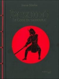 BUSHIDO : LE CODE DU SAMOURAI