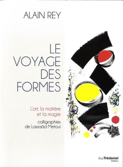 VOYAGE DES FORMES (LE)