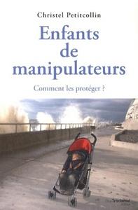 ENFANTS DE MANIPULATEURS 2EME EDT
