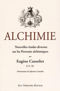ALCHIMIE, NOUVELLES ETUDES DIVERSES SUR LES PORTRAITS ALCHIMIQUES