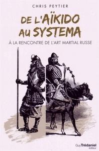 DE L'AIKIDO AU SYSTEMA
