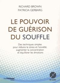 POUVOIR DE GUERISON DU SOUFFLE (LE) AVEC CD AUDIO