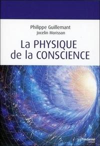 PHYSIQUE DE LA CONSCIENCE (LA)