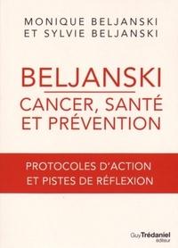 BELJANSKI, CANCER, SANTE ET PREVENTION