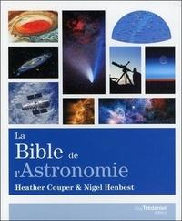 BIBLE DE L'ASTRONOMIE (LA)