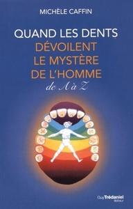 QUAND LES DENTS DEVOILENT LE MYSTERE DE L'HOMME DE A A Z