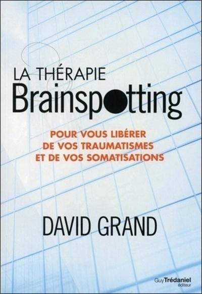 LA THERAPIE BRAINSPOTTING