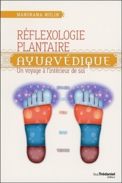 REFLEXOLOGIE PLANTAIRE AYURVEDIQUE
