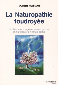 NATUROPATHIE FOUDROYEE (LA)