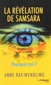 REVELATION DE SAMSARA (LA)
