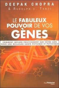 FABULEUX POUVOIR DE VOS GENES (LE)