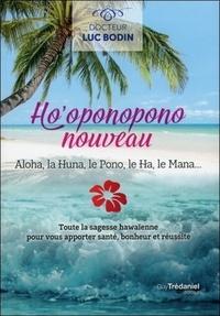 HO'OPONOPONO NOUVEAU