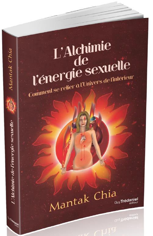 ALCHIMIE DE L'ENERGIE SEXUELLE (L')