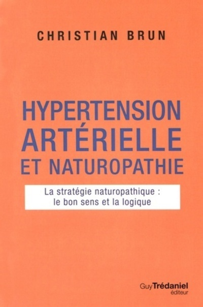 HYPERTENSION ARTERIELLE ET NATUROPATHIE