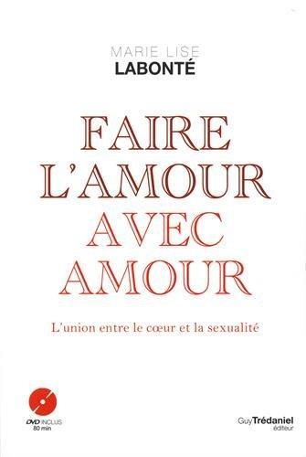 FAIRE L'AMOUR AVEC AMOUR + DVD