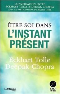 ETRE SOI DANS L'INSTANT PRESENT (DVD)