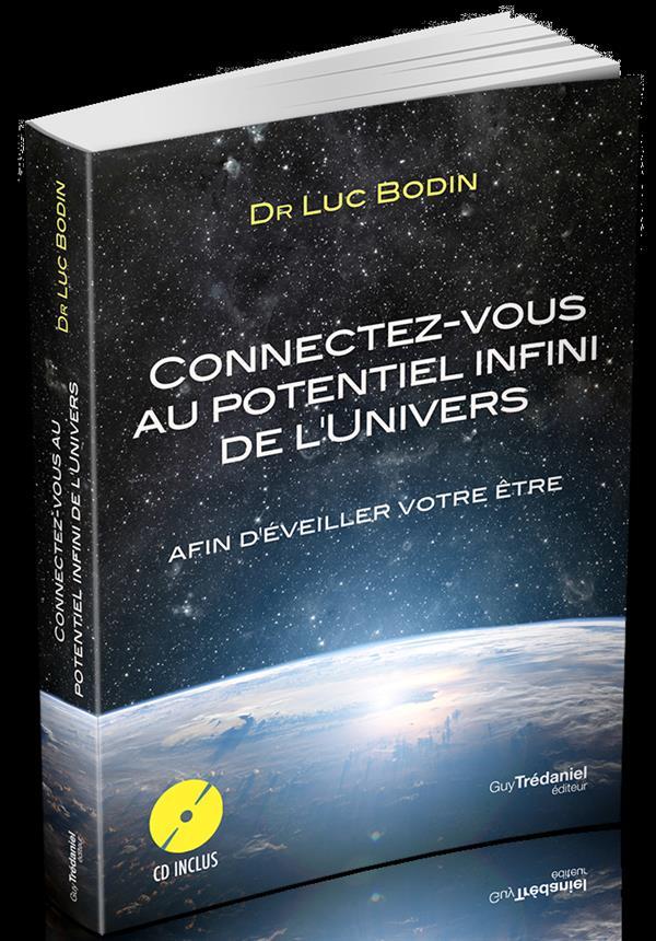 CONNECTEZ VOUS AU POUVOIR INFINI DE L'UNIVERS AVEC CD AUDIO