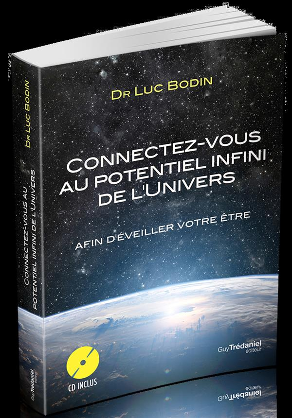 CONNECTEZ VOUS AU POUVOIR INFINI DE L'UNIVERS (CD)