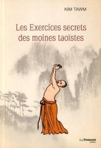 EXERCICES SECRETS DES MOINES TAOISTES (LES)