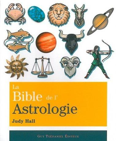BIBLE DE L'ASTROLOGIE (LA)