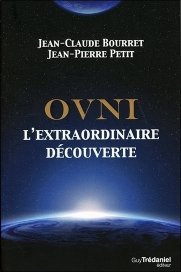 OVNI, L'EXTRAORDINAIRE DECOUVERTE