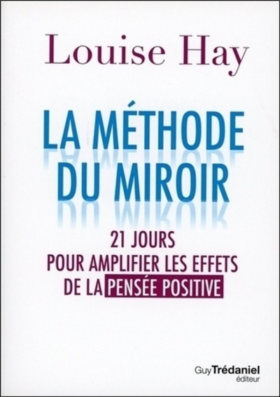 METHODE DU MIROIR (LA)