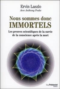 NOUS SOMMES DONC IMMORTELS