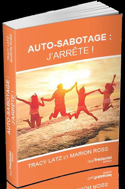 AUTO-SABOTAGE J'ARRETE !
