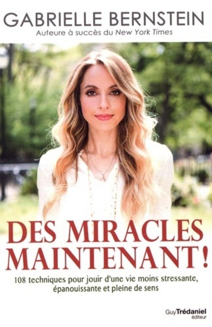 DES MIRACLES MAINTENANT !